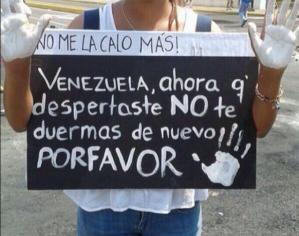"""I won't take it anymore! Venezuela, now that you're awake, please don't fall asleep again."""