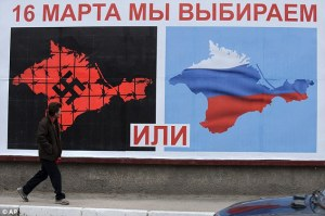 Photo credits: Daily Mail.  Billboard in favor of joining the Russian Federation, in Crimea.