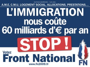 Anti-immigration propaganda by the FN  Photo Credits: vivianericard.unblog.fr